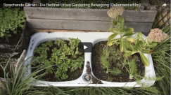Sprechende Gärten – Die Berliner Urban Gardening Bewegung (Dokumentarfilm)
